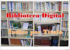 """Biblioteca Digital Siglo XXI: """"INDICE DE LIBROS POR TÍTULO"""""""