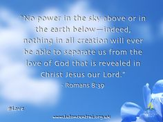Romans 8:39 #love #God #Jesus #verseoftheday #bible #scripture #truth