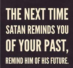 Rebuke that dumb devil!
