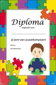 Puzzel: Puzzeldiploma (jongen) Preschool, Tips, Advice, Nursery Rhymes, Kindergarten, Kindergartens, Pre K, Preschools