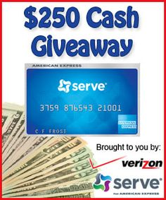 Win $250 Cash from Serve and Verizon