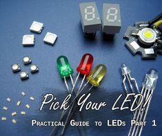 You've heard about LEDs. Chances are you've already tinkered with them. But there are so much details you probably don't know about. Sadly the resources available...