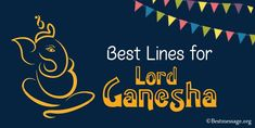 Best lines for Lord Ganesha in English. Happy Ganesh Chaturthi blessing quotes, share these inspiring Ganesh Chaturthi lines Ganesh Chaturthi Messages, Happy Ganesh Chaturthi, Blessed Quotes, Lord Ganesha, English Quotes, Blessing, Inspirational Quotes, English Quotations, Inspring Quotes