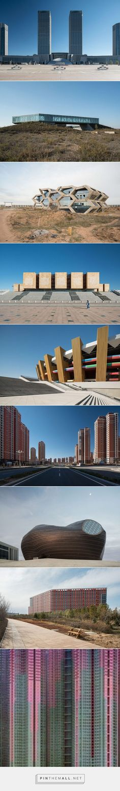 The City of Ordos – A Failed Utopia. Mongoliet #architecture #china