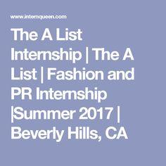 The A List Internship | The A List | Fashion and PR Internship |Summer 2017 | Beverly Hills, CA