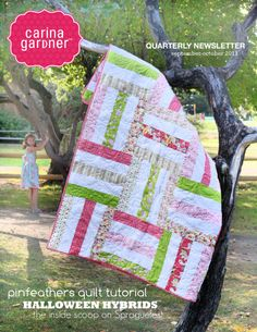 Easiest quilt pattern! Carina Gardner newsletter http://issuu.com/carinagardner/docs/newsletter_oct2011/19?e=0
