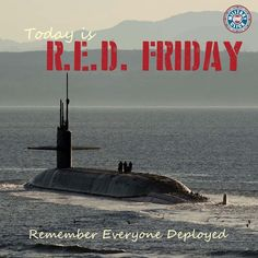 RED Friday. Remember Everyone Deployed