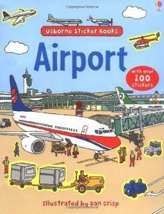 Airport Sticker Book (Usborne Sticker Books) von Felicity Brooks http://www.amazon.de/dp/140950736X/ref=cm_sw_r_pi_dp_LhLzub05QBXQE