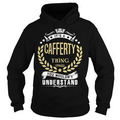 CAFFERTY .Its a CAFFERTY Thing You Wouldnt Understand - CAFFERTY Shirt, CAFFERTY Hoodie, CAFFERTY Hoodies, CAFFERTY Year, CAFFERTY Name, CAFFERTY Birthday #gift #ideas #Popular #Everything #Videos #Shop #Animals #pets #Architecture #Art #Cars #motorcycles #Celebrities #DIY #crafts #Design #Education #Entertainment #Food #drink #Gardening #Geek #Hair #beauty #Health #fitness #History #Holidays #events #Home decor #Humor #Illustrations #posters #Kids #parenting #Men #Outdoors #Photography…