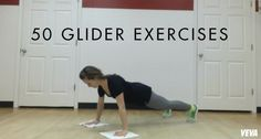 50 Glider Exercises | Veva Health | Exercises requiring little to no equipment