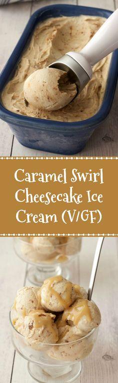 Caramel Swirl Cheesecake Ice Cream topped with Caramel Sauce #vegan #lovingitvegan #cheesecake #icecream #dessert #dairyfree #glutenfree
