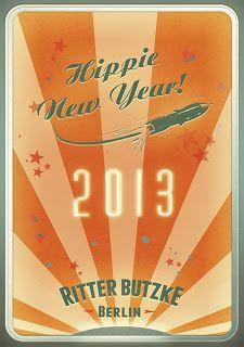 Hippie New Year at Ritter Butzke 31.12., 2x2 Gästelistenplätze zu gewinnen