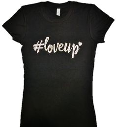 Limited Edition Event #LoveUP Bling Women's Tee