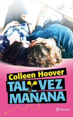 Cuando los libros hablen: Tal vez mañana - Colleen Hoover #57