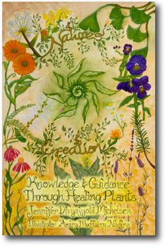 I need this book! Knowledge & Guidance Through Healing Plants