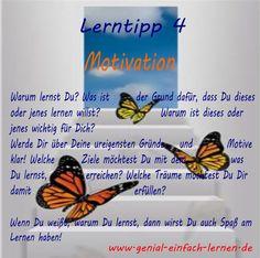 Lerntipp 4: Motivation    Mehr Frust als Lust beim Thema Lernen?  Werde Dir klar über Deine Gründe und Motive und Du wirst eine geniale Erfahrung machen! Probier`s aus und erzähle mir, wie's Dir damit ergangen ist!  Mehr Infos zum Thema Motivation:  http://www.genial-einfach-lernen.de/motivation-und-ziele/