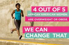 """Black Girls Run! (I first heard about this organization while watching a """"Black Girls Rock"""" award show. I'm impressed by any organization that tries to improve African-Americans' health stats, especially women like myself.)"""