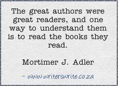 Quotable - Mortimer J Adler - Writers Write Creative Blog