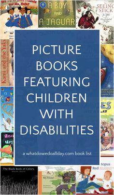 Wonderful children's books featuring characters with disabilities. Preschool Books, Book Activities, Best Children Books, Childrens Books, Children's Book Characters, Read Aloud Books, New Children's Books, Award Winning Books, Chapter Books