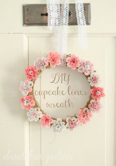 Turn Cupcake Liners Into Stylish Home Decor Cute wreath for a baby shower
