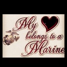 My heart belongs to one of the few the proud one of the USMCs <3