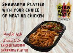 اختر ما تحب من بين ٤ أنواع شاورما  لحم، لحم دونر، دجاج،أو دجاج تندوري  و ألذ طبق شاورما من شاورما ماتيك  Choose from your favorite meats! Tastiest Shawarma Platers at #ShawarmaMatic!  #Shawarma #Kuwait #Platter