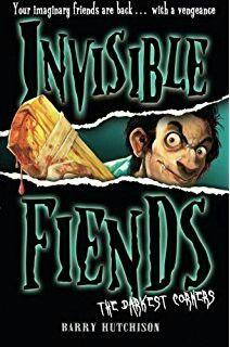 """Invisible Fiends: The Darkest Corners""  ***  Barry Hutchison  (2012)"