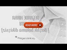 DEGRADE HIRKA YAPIMI ( Başlık bölümü dikişsiz ) - YouTube North Face Logo, The North Face, Read More, Reading, Youtube, Word Reading, Reading Books, North Faces, Youtubers