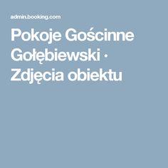 Pokoje Gościnne Gołębiewski · Zdjęcia obiektu