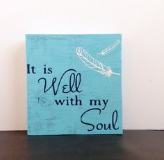 8x8+It+is+Well+with+my+Soul+sign+Christian+by+HCMCustomCreations