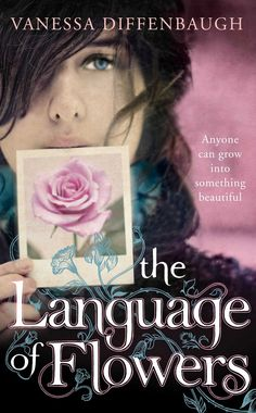 The Word Fiend: ARC Review: The Language of Flowers by Vanessa Diffenbaugh