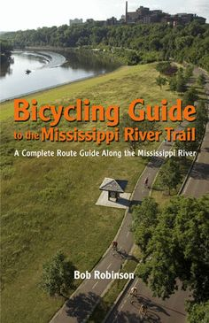 Book Review: Bicycling Guide to the Mississippi River Trail