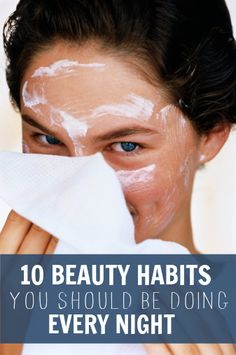 10 Beauty Habits You Should Be Doing Every Night to wake-up to beautiful skin and hair. - repair split ends overnight, treat chapped lips, soften cuticles, reduce dark circles, soft feet and much more...
