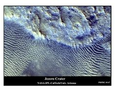 Jezero Crater (18.4oN, 77.2oE) is the destination for the Mars 2020 mission. There is a wealth of fascinating science targets within this ~50 km diameter crater, which is thought to have once been flooded with water Mars Planet, Wealth, Exploring, Water, Science, Gripe Water, Explore, Research, Study