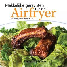 Blogster schrijft eerste Nederlandse Airfryer kookboek