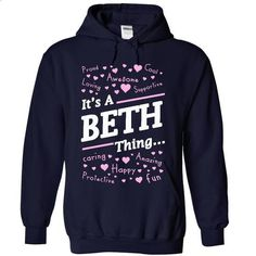 Its a BETH thing - #shirt for women #american eagle hoodie. GET YOURS => https://www.sunfrog.com/LifeStyle/Its-a-BETH-thing-5855-NavyBlue-19540105-Hoodie.html?68278