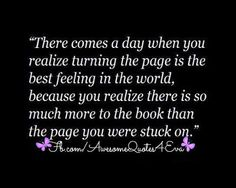 """In the words of Bob Seger, just """"turn the page"""" Words Quotes, Me Quotes, Motivational Quotes, Inspirational Quotes, Meaningful Quotes, Great Quotes, Quotes To Live By, Can't Wait To See You Quotes, Quotes About Moving On"""