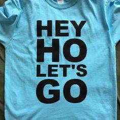 Hey Ho, Sky Blue #heyholetsgo #ramones #tshirts #tshirt