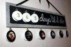 I already got married but this is a cute idea. Could also make a christmas countdown... hmm idea for next year!