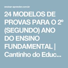 24 MODELOS DE PROVAS PARA O 2º (SEGUNDO) ANO DO ENSINO FUNDAMENTAL | Cantinho do Educador Infantil