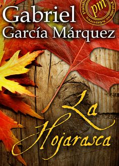 La hojarasca   Epub - http://todoepub.es/book/la-hojarasca/ #epub #books #libros #ebooks