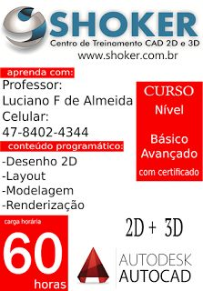 SHOKER CURSOS e TREINAMENTOS : #Curso de #AutoCAD 2D e 3Dcom carga horária 60 hor...