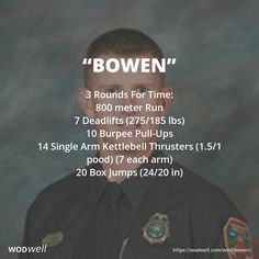 """Bowen"" WOD - 3 Rounds For Time: 800 meter Run"