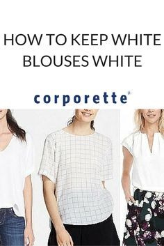 "My knowledge of how to keep whites white was limited to ""wash them in the washing machine"" (or more realistically, just don't buy white shirts!), but to my surprise, there are many simple strategies to keep white blouses white."