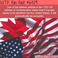 What if Canada wants to join the USA? - WTF fun facts