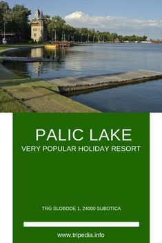 Palic Lake is located 8 km from Subotica, near the town of Palic and is significant tourist center of Vojvodina Region. Belgrade Zoo, Belgrade Fortress, World's Most Beautiful, Beautiful Places, National Museum, National Parks, Visit Rio, Tourist Center, Village Photos