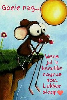 Goeie Nag, Afrikaans Quotes, Good Night Quotes, Sleep Tight, Funny, Cards, Gift Ideas, Funny Parenting, Maps
