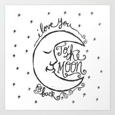 I+LOVE+YOU+TO+THE+MOON+AND+BACK+Art+Print+by+Matthew+Taylor+Wilson+-+$20.00