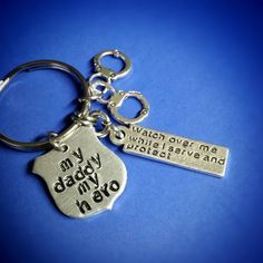 Hey, I found this really awesome Etsy listing at https://www.etsy.com/listing/294084347/my-daddy-my-hero-keychain-police-dad