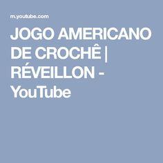 JOGO AMERICANO DE CROCHÊ | RÉVEILLON - YouTube